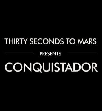 """Новое лирическое видео 30 Seconds To Mars - """"Conquistador"""""""