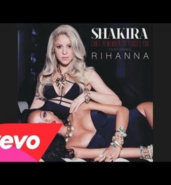Новая песня Шакиры и Рианны - Can't Remember to Forget You